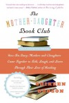 The Mother-Daughter Book Club Rev Ed. - text