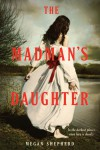 The Madman's Daughter - text