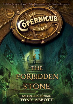 The Copernicus Legacy: The Forbidden Stone by Tony Abbott from HarperCollins Publishers LLC (US) in Teen Novel category