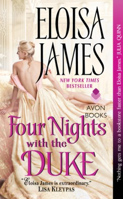 Four Nights with the Duke by Eloisa James from HarperCollins Publishers LLC (US) in Romance category