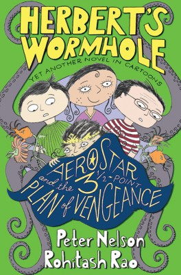 Herbert's Wormhole: AeroStar and the 3 1/2-Point Plan of Vengeance by Peter Nelson from HarperCollins Publishers LLC (US) in Teen Novel category