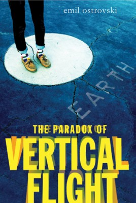 The Paradox of Vertical Flight by Emil Ostrovski from HarperCollins Publishers LLC (US) in General Novel category
