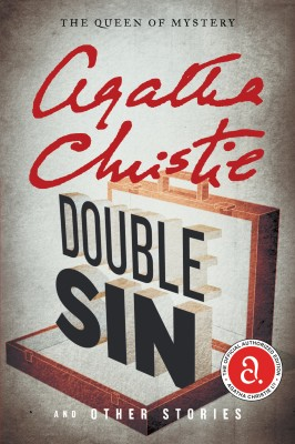 Double Sin and Other Stories by Agatha Christie from HarperCollins Publishers LLC (US) in General Novel category