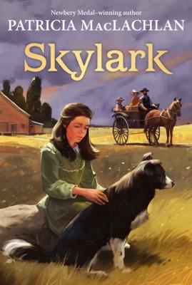 Skylark by Patricia MacLachlan from HarperCollins Publishers LLC (US) in Teen Novel category