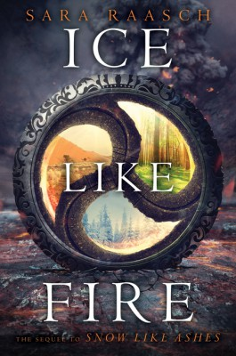Ice Like Fire by Sara Raasch from HarperCollins Publishers LLC (US) in General Novel category