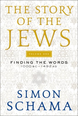 The Story of the Jews by Simon Schama from HarperCollins Publishers LLC (US) in History category