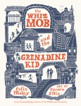 The Whiz Mob and the Grenadine Kid - text