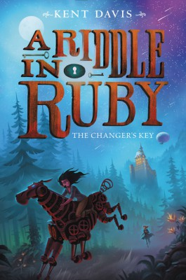 A Riddle in Ruby #2: The Changer's Key by Kent Davis from HarperCollins Publishers LLC (US) in Teen Novel category