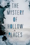 The Mystery of Hollow Places - text