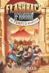 Flashback Four #3: The Pompeii Disaster - text