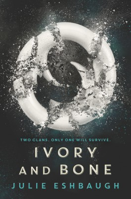 Ivory and Bone by Julie Eshbaugh from HarperCollins Publishers LLC (US) in General Novel category