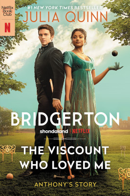 The Viscount Who Loved Me With 2nd Epilogue by Julia Quinn from HarperCollins Publishers LLC (US) in General Novel category