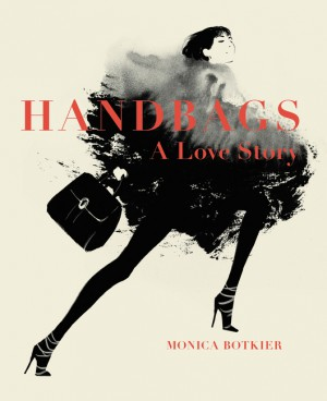 Handbags: A Love Story by Monica Botkier from HarperCollins Publishers LLC (US) in Family & Health category