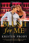 Blush for Me - text