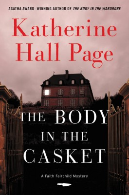 The Body in the Casket by Katherine Hall Page from HarperCollins Publishers LLC (US) in General Novel category