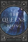 The Queen's Rising - text