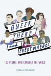 Queer, There, and Everywhere - text