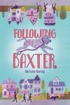 Following Baxter - text