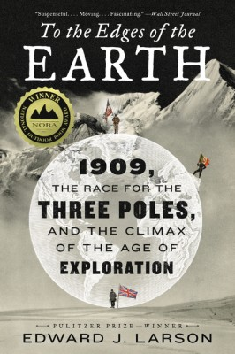 To the Edges of the Earth by Edward J. Larson from HarperCollins Publishers LLC (US) in History category