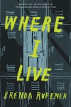 Where I Live by Brenda Rufener from  in  category