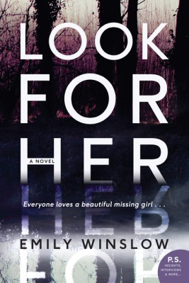 Look for Her by Emily Winslow from HarperCollins Publishers LLC (US) in General Novel category