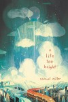 A Lite Too Bright - text