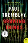 Growing Things and Other Stories - text