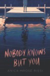 Nobody Knows But You - text