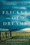 The Flicker of Old Dreams - text