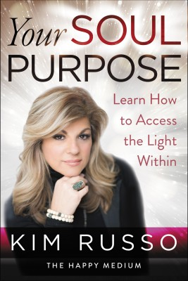 Your Soul Purpose by Kim Russo from HarperCollins Publishers LLC (US) in Religion category