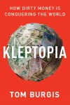 Kleptopia by Tom Burgis from  in  category