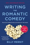 Writing The Romantic Comedy, 20th Anniversary  Expanded and Updated Edition - text