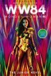 Wonder Woman 1984: The Junior Novel - text