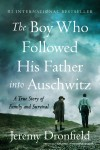 The Boy Who Followed His Father into Auschwitz - text
