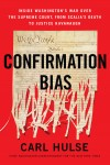 Confirmation Bias by Carl Hulse from  in  category