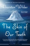 The Skin of Our Teeth - text