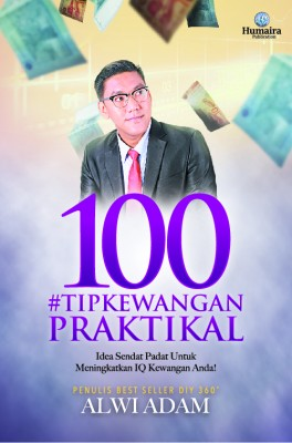 100 #Tip Kewangan Praktikal by Alwi Adam from Humaira Publication Sdn Bhd in General Novel category