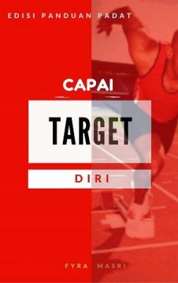 Capai Target Diri (Edisi Panduan Padat) by Fyra Masri from IMPRO ACADEMY TRAINING in Motivation category