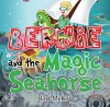 Berine and the Magic Seahorse - text