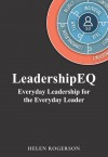 LeadershipEQ: Everyday Leadership for the Everyday Leader - text