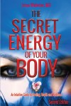 The Secret Energy of Your Body. - text