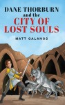 Dane Thorburn and The City of Lost Souls - text