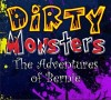 Dirty Monsters - text