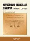 KORPUS UNDANG-UNDANG ISLAM DI MALAYSIA: SEMAKAN DAN CABARAN by Siti Shamsiah Md Supi from  in  category