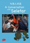 A CONVERSATION WITH SELETAR - text