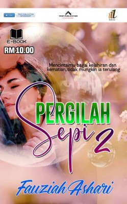Pergilah Sepi 2 by Fauziah Ashari from Intensmart in Romance category