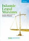 (2nd Edition) Islamic Legal Maxims and Their Application in Islamic Finance