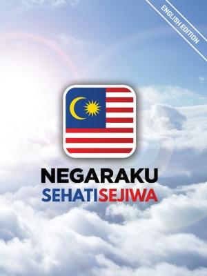 NEGARAKU SEHATI SEJIWA 2017 (English Edition) by Bahagian Penerbitan Dasar Negara from Jabatan Penerangan Malaysia in General Academics category