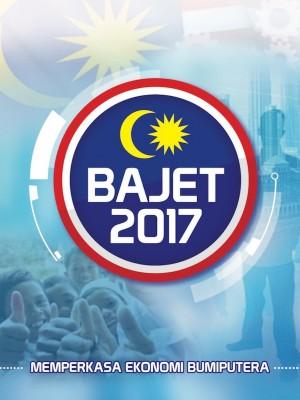 BAJET 2017 Memperkasa Ekonomi Bumiputera by Bahagian Penerbitan Dasar Negara from Jabatan Penerangan Malaysia in General Academics category