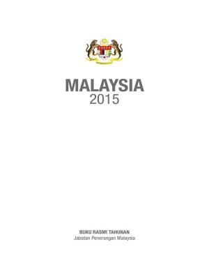MALAYSIA 2015 (Versi Bahasa Melayu) by Bahagian Penerbitan Dasar Negara from Jabatan Penerangan Malaysia in General Academics category
